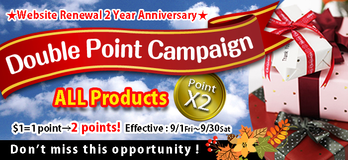 Double Point Campaign until 9/30!!